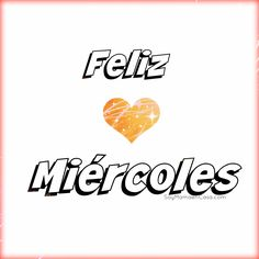Hola Feliz #Miércoles  http://soymamaencasa.com