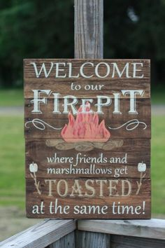 Welcome to our firepit, personalized firepit sign, campfire sign, wood sign, reclaimed wood sign, pallet sign, reclaimed wood wall art