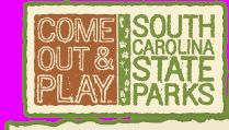 South Carolina State Parks - Come Out and Play