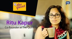 Ritu launched TheQuint , a mobile-first news platform