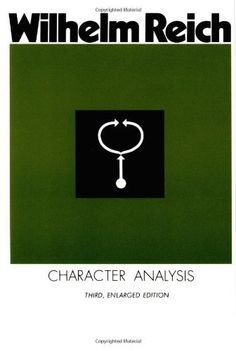 Character Analysis by Wilhelm Reich, http://www.amazon.com/dp/0374509808/ref=cm_sw_r_pi_dp_vtOFqb1K05VFB