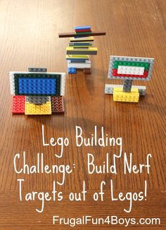 Lego Fun Friday:  Nerf Target Building Challenge--Lego + Nerf guns = a whole afternoon's worth of play!