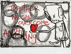 Art: TOGETHER WE CAN OVERCOME ANYTHING by Artist FABIO J NAPOLEONI