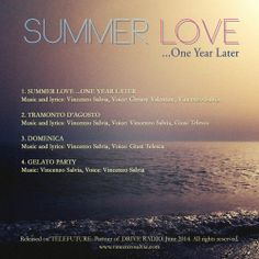 Summer Love... one year later EP Back cover http://telefuturenow.bandcamp.com/album/summer-love-one-year-later