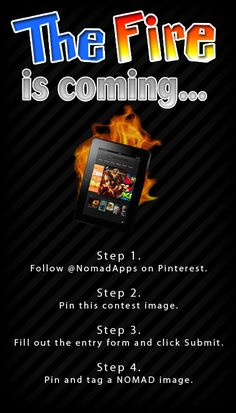 Follow the Steps shown to enter to win a Kindle Fire HD tablet!