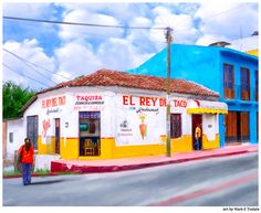 Classic Mexico Art Taquiza In Chiapas by Mark E Tisdale - Colorful Mexican restaurant on a street corner in Chiapa de Corzo