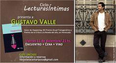Este viernes! Cena Literaria con GUSTAVO VALLE // Último encuentro del año en La Vaca Mariposa