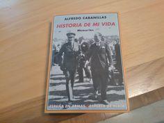 Historia de mi vida \ Alfredo Cabanillas