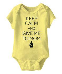 Banana \'Keep Calm and Give Me to Mom\' Bodysuit - Infant