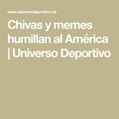Chivas y memes humillan al América | Universo Deportivo