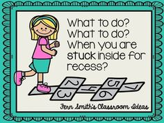 Fern Smith's Classroom Ideas Tuesday Teacher Tips: Stuck inside for recess? What to do? What to do?