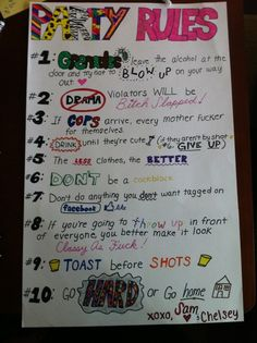 PARTY RULES! @Makayla Jackson and @Megan Cahill I think we should make one of these!