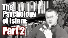The Psychology of Islam, Part 2: Muhammad's Rebellion