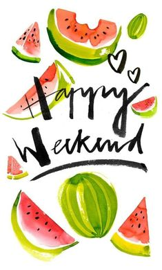 Such an adorable watermelon and quote graphic! Love the lettering/typography. Happy Week End, Happy Day, Happy Spring, Happy Tuesday, Happy Life, Motivacional Quotes, Happy Quotes, Words Quotes, Sayings