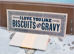 i love you like biscuits and gravy | VIA #WEDDINGPINS.NET