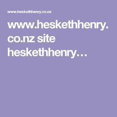 www.heskethhenry.co.nz site heskethhenry…