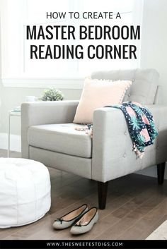 Create a master bedroom reading corner with a cozy chair, side table, white leather pouf, and throw Bedroom Chair, Cozy Bedroom, White Bedroom, Home Decor Bedroom, Bedroom Ideas, Budget Bedroom, Bedroom Styles, Bedroom Designs, Couple Bedroom