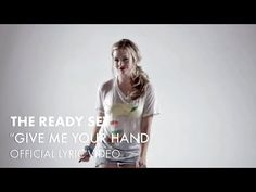 "The Ready Set - ""Give Me Your Hand (Best Song Ever)"" [Official Lyric Video] - YouTube  This is the best music video ever!!!"