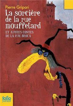 La sorcière de la rue Mouffetard et autres contes de la rue Broca: Amazon.fr: Pierre Gripari, Puig Rosado: Livres