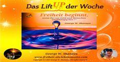 """Das """"Lift UP der Woche"""" KW12 - http://freiheit-als-lebensmotto.com/?p=1282"""