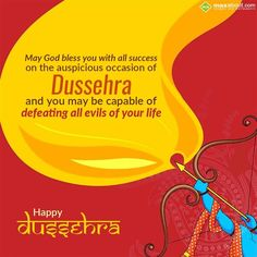 May God bless you with all success on the auspicious occasion of Dussehra and you may be capable of defeating all evils of your life. God Bless You, You May, Wish, Blessed, Success, Facts, Happy, Ser Feliz, Being Happy