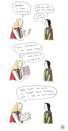 Thor Makes a Scrap Book Awwwwwww! It is just so amazing how much Thor loves Loki, despite the fact that he is kind of evil. Loki Thor, Tom Hiddleston Loki, Loki Laufeyson, Marvel Dc, Marvel Comics, Marvel Memes, Hobbit, The Villain, Character