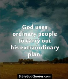 """bible god quotes 274 """"God uses ordinary people to carry out His extraordinary plan. They may not even know the call is from God - they see a need and fill it! Faith Quotes, Bible Quotes, Bible Verses, Mommy Quotes, Scriptures, Great Quotes, Inspirational Quotes, Motivational, Ch Spurgeon"""
