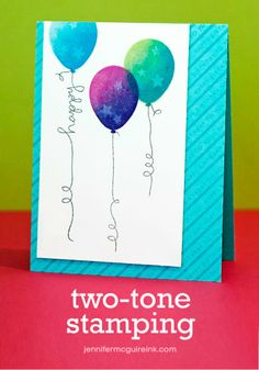 Two-tone stamping video on a birthday card
