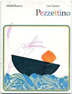 Pezzettino by Leo Lionni, Gertraud Middelhauve Verlag, Cologne, 1977 (1983)(german translation)