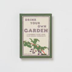 Drink Your Own Garden