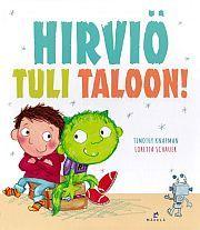 lataa / download HIRVIÖ TULI TALOON! epub mobi fb2 pdf – E-kirjasto