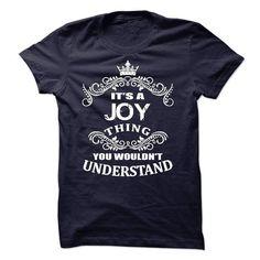 It's A Joy T Shirts, Hoodies, Sweatshirts. CHECK PRICE ==► https://www.sunfrog.com/LifeStyle/Its-A-Joy-T-Shirt.html?41382