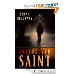 Undercover Saint - great story even your husband would love!  It was a really good mystery thriller with several unexpected twists and turns