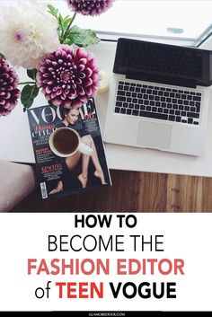 How to become the fashion editor of teen vogue - fashion career fashion jobs anna wintour