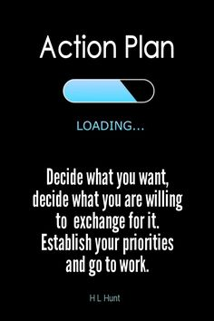 Daily Quotation for July 10, 2015 #quote #quoteoftheday - Decide what you want, decide what you are willing to exchange for it. Establish your priorities and go to work. - H L Hunt