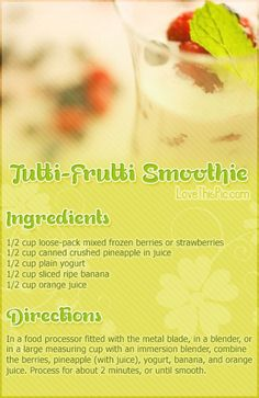 Tutti-Frutti Smoothie Recipe Pictures, Photos, and Images for Facebook, Tumblr, Pinterest, and Twitter