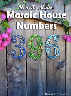 DIY House Numbers - Mosaic House Numbers - DIY Numbers To Put In Front Yard and At Front Door - Architectural Numbers and Creative Do It Yourself Projects for Making House Numbers - Easy Step by Step Tutorials and Project Ideas for Home Improvement on A Budget http://diyjoy.com/diy-house-numbers