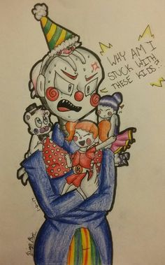 Baby: Because Moms sick! Ennard:  Right... Ballora: Plus you are our Dad. Ennard: NO I AM NOT!!