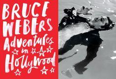 Bob Colacello on Bruce Weber's Hollywood Portfolio | March 2013