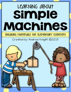 """Simple Machines: This set includes hands-on investigations & engineering challenges, a student book with comprehension questions, several """"Think Sheets,"""" multiple posters, and more. #simplemachines #science (97 pages) $"""