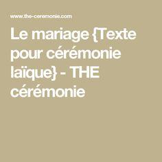 Le mariage {Texte pour cérémonie laïque} - THE cérémonie
