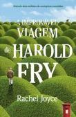 A Improvável Viagem de Harold Fry - Rachel Joyce