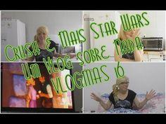 Crush e mais Star Wars | Um Vlog sobre Nada | VLOGMAS 16