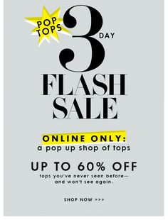 3 DAY FLASH SALE. UP TO 60% OFF