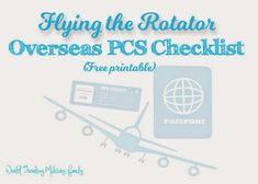 I've made a Flying the Rotator Overseas PSC Checklist for those of you doing an Overseas PCS. As I've been helping many families during their Overseas PCS I've found that not everyone is able to easily get information. I've been told by several people that they were not told by their leaving base that they [...]
