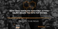 Reason To Be Proud #2: Emmeline Pankhurst and Suffrage for equality.