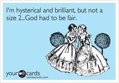 God had to be fair...
