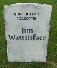 "Halloween 'Jim Wattsisface' tombstone prop decoration 24""x16""x2"""