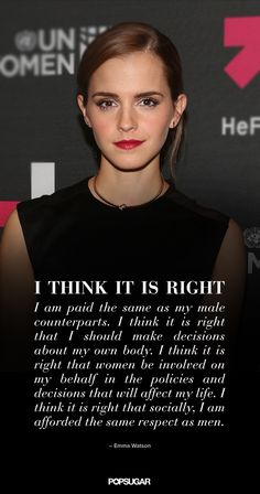 Emma Watson Is Our Feminist Hero | PopSugar.com.  Click through for several more quotes.