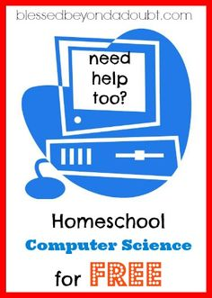 Teach Homeschool Computer Science for FREE!